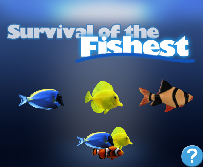 Survival of the Fishest